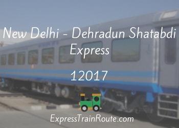 New Delhi - Dehradun Shatabdi Express - 12017 Route, Schedule