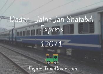 Dadar - Jalna Jan Shatabdi Express - 12071 Route, Schedule, Status