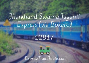 Jharkhand Swarna Jayanti Express via Bokaro  12817 Route