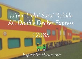 12985-jaipur-delhi-sarai-rohilla-ac-double-decker-
