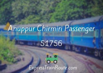 51756-anuppur-chirmiri-passenger
