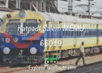 Katpadi Salem MEMU - 66019 Route, Schedule, Status & TimeTable