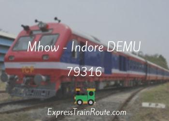 Mhow - Indore DEMU - 79316 Route, Schedule, Status & TimeTable